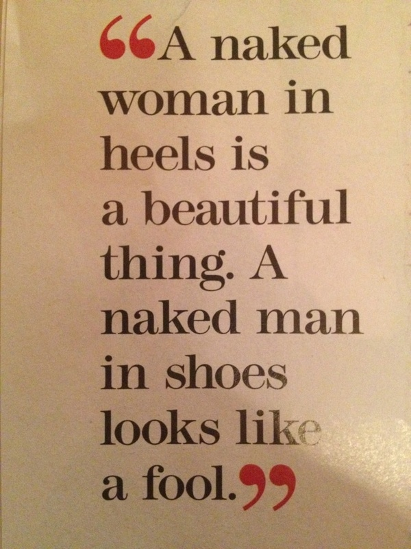 Quote for the day, by Christian Louboutin